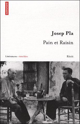 "Edición francesa del relato ""Pa i Raïm"". A la derecha, Josep Pla."