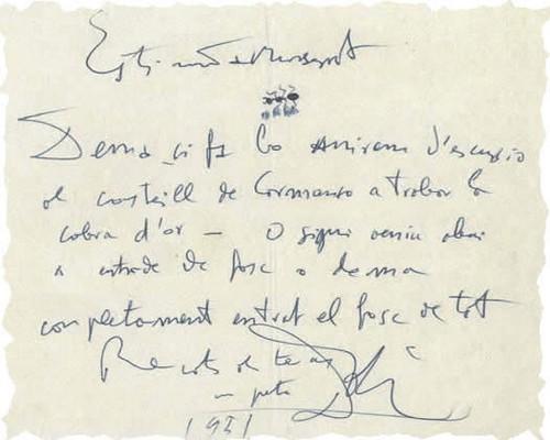 """Carta de Dalí a su hermana: """"Querida Montserrat. Mañana, si hace buen tiempo, partiremos de excursión al Castillo de Quermançó en busca de la cabra de oro. O sea, venid hoy cuando se haga de noche. Recuerdos. Un beso. Dalí, 1951"""""""