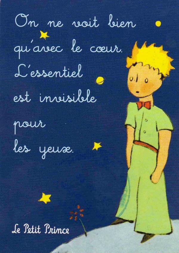 """""""Sólo vemos bien con el corazón. Lo esencial es invisible a los ojos"""". El Principito. Antoine Saint-Exupéry."""