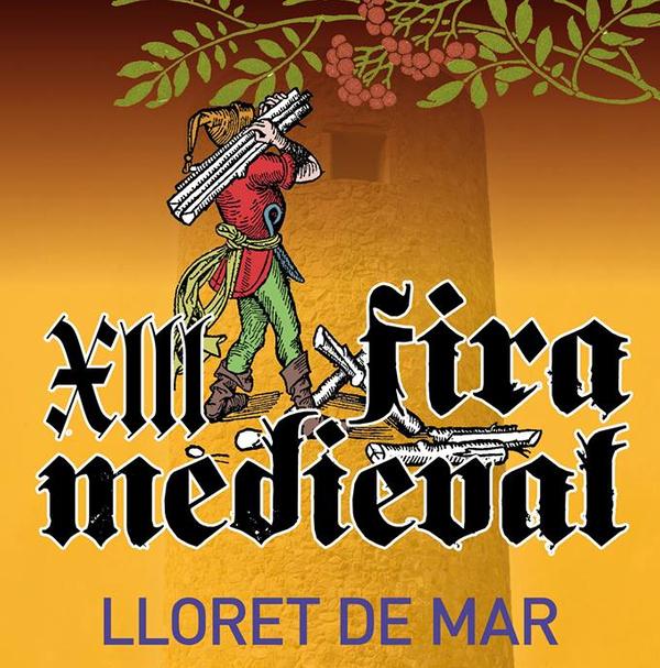 Cartel de la Feria Medieval de Lloret de Mar, en la Costa Brava, que tiene lugar un fin de semana del mes de noviembre (variando cada año)